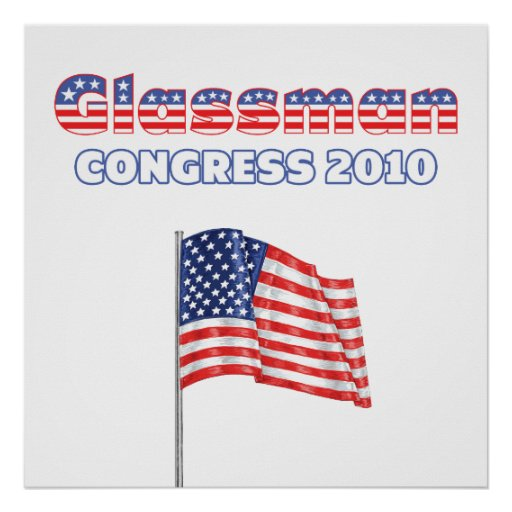 Glassman Patriotic American Flag 2010 Elections Posters
