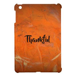 Glazed Terra Cotta Thankful Cover For The iPad Mini