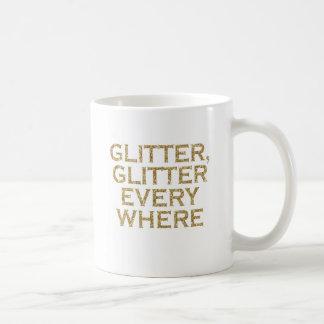 glitter glitter every where coffee mug
