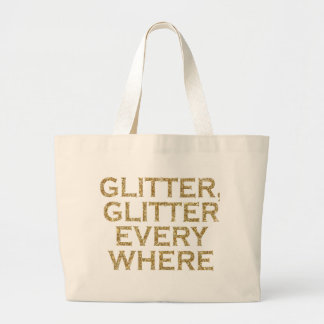 glitter glitter every where large tote bag