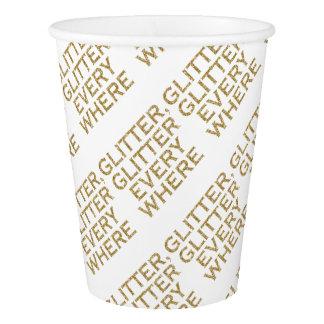 Glitter glitter every where paper cup