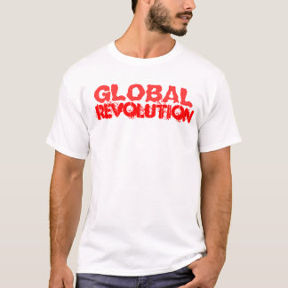 Global Revolution T-Shirt