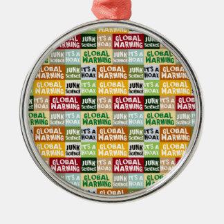 Global Warming Hoax Metal Ornament