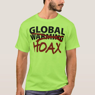 Global Warming Hoax T-Shirt