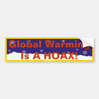 Global Warming is a HOAX bumper sticker
