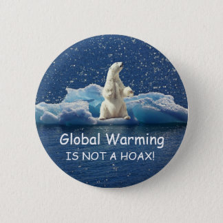 GLOBAL WARMING IS NOT A HOAX, Polar Bear on Ice 2 Inch Round Button