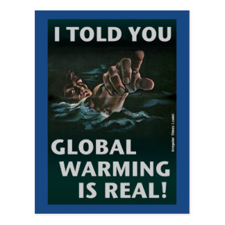 Global Warming Is Real Postcard