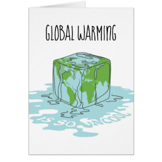 Global Warming is so Uncool Card