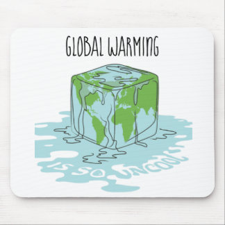 Global Warming is so Uncool Mouse Pad
