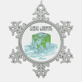 Global Warming is so Uncool Snowflake Pewter Christmas Ornament