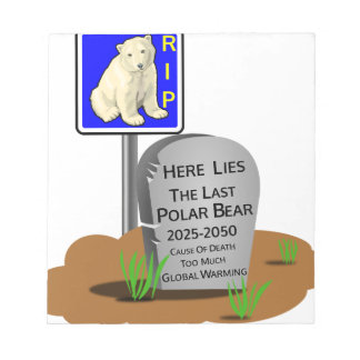 Global Warming,RIP Polar Bear 2050 Notepad