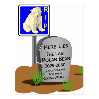 Global Warming,RIP Polar Bear 2050 Postcard