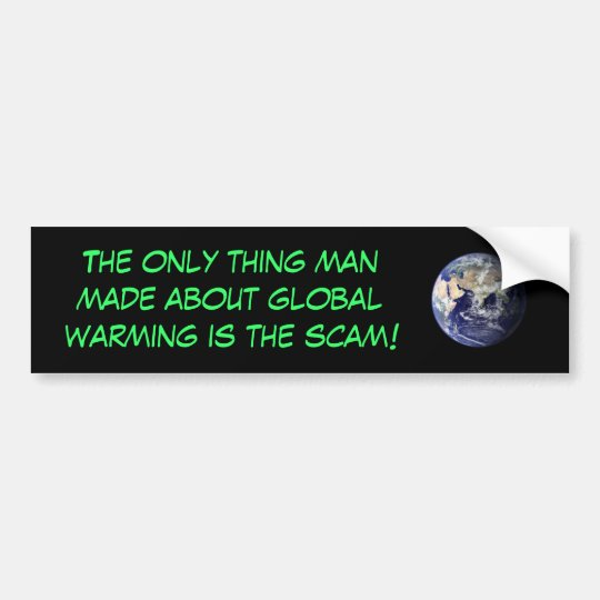 Global Warming Scam Bumper Sticker