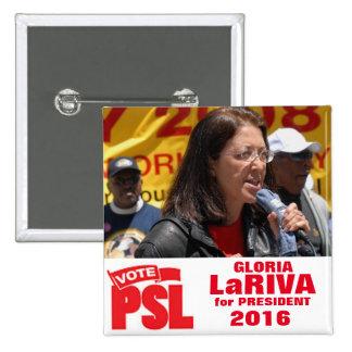 Gloria LaRiva for President 2016 2 Inch Square Button