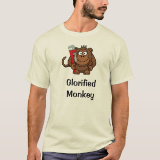 Glorified Monkey T-Shirt