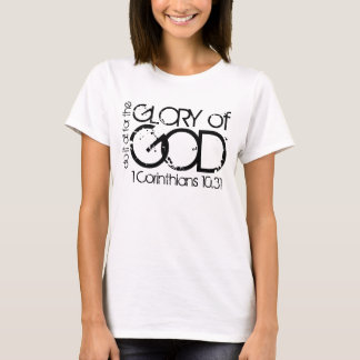 Glory of God bible verse t-shirt