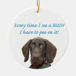 Glossy Grizzly pee on a BUSH Round Ceramic Ornament