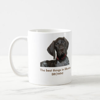 Glossy Grizzly The best things in life are BROWN! Coffee Mug