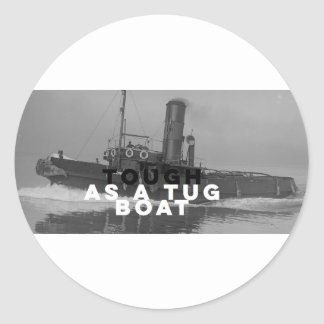 Glossy Round Sticker Tough As A Tugboat