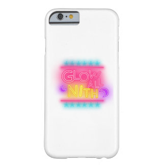 Glow All Night Paint Splatter Neon Glow Party Gift Barely There iPhone 6 Case