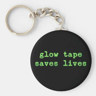 Glow Tape Saves Lives Key Chain