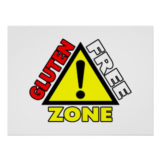 Gluten Free Zone (celiac disease - wheat allergy) Poster