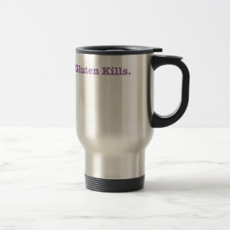 Gluten Kills travel mug