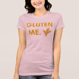 """""""Gluten Me."""" Women's T-shirt"""