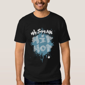 GMF We Speak Hip Hop Shirt