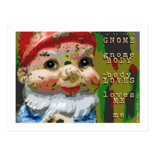 Gnome Body Loves Me Postcard