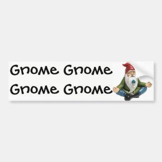 Gnome, Gnome, Gnome...Bumper Sticker