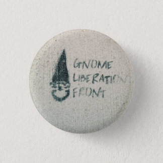 Gnome Liberation Front 1 Inch Round Button