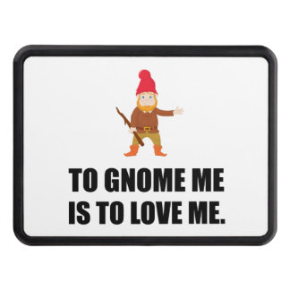 Gnome Me Is To Love Me Trailer Hitch Cover