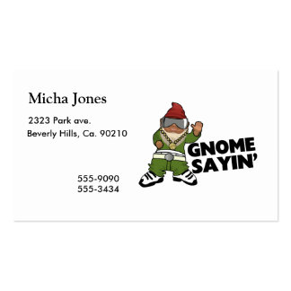 Gnome Sayin Funny Swag Gnome Business Card