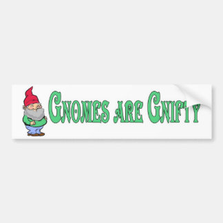 Gnomes are Gnifty! Bumper Sticker