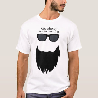 Go Ahead You Can Touch It Beard T Shirt