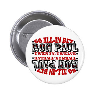 GO ALL IN BET RON PAUL 2 INCH ROUND BUTTON