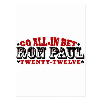 GO ALL IN BET RON PAUL POSTCARD