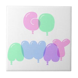 Go Away Bubble Letters Tile