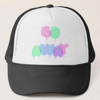 Go Away Bubble Letters Trucker Hat