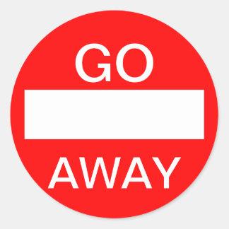 GO AWAY.  Do not enter. Sign Round Sticker