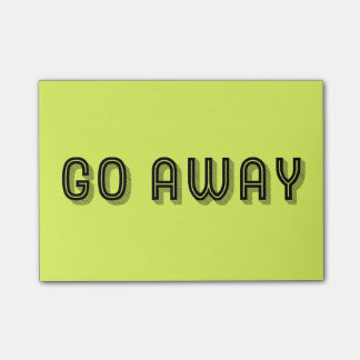 Go Away Funny Message Post-it Notes