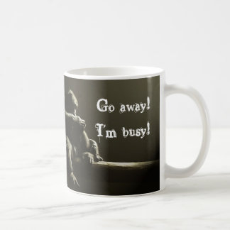 Go away! I'm busy! Coffee Mug