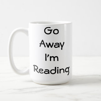 Go Away I'm Reading Coffee Mug