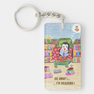 Go away ...I'm reading penguin acrylic keychain