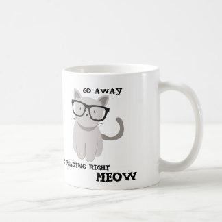 GO AWAY I'M READING RIGHT MEOW COFFEE MUG
