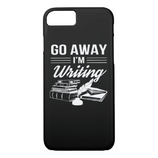 Go Away Im Writing Funny Writers Gift iPhone 8/7 Case