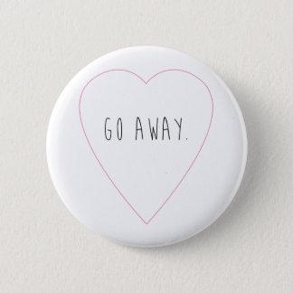 Go Away Pin