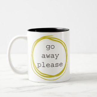 Go Away Please Two-Tone Coffee Mug