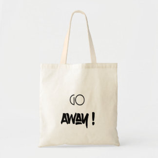 Go Away - tote